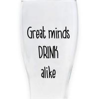 "Bicchiere da birra ""GREAT MINDS DRINK ALIKE"""