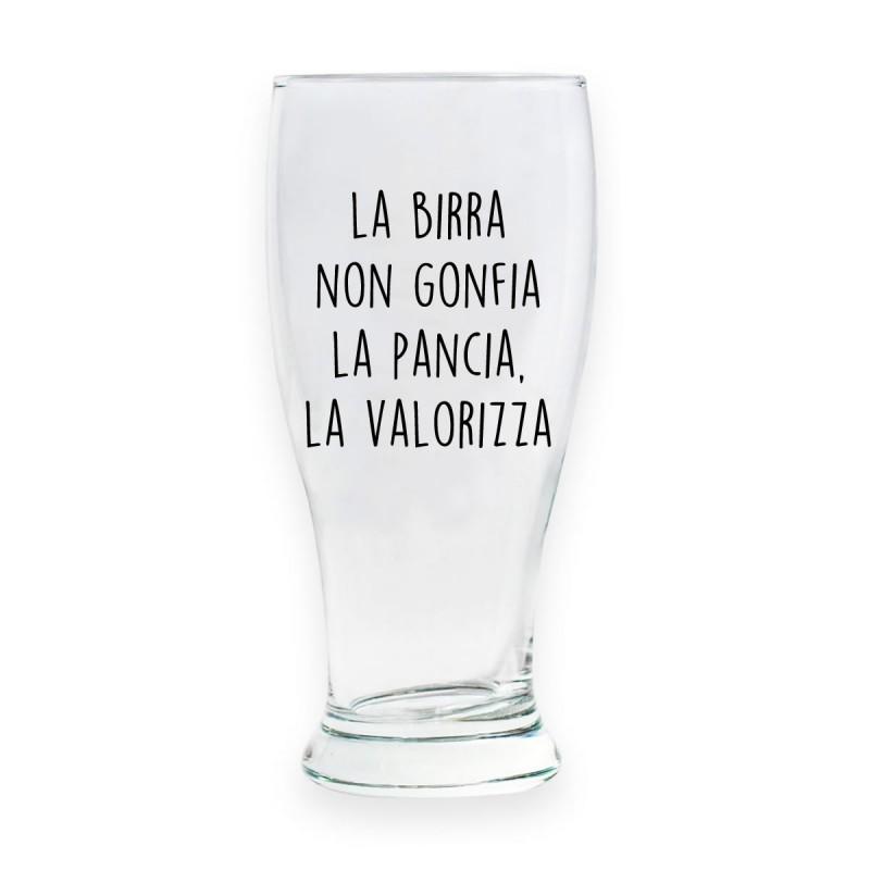 """Bicchiere da birra """"LA BIRRA NON GONFIA LA PANCIA, LA VALORIZZA"""""""